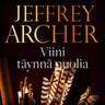 Jeffrey Archer - Viini täynnä nuolia