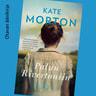 Kate Morton - Paluu Rivertoniin