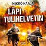 Mikko Haaja - Läpi tulihelvetin