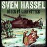 Sven Hassel - Döden på larvfötter