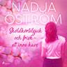 Nadja Öström - Sköldkörtelsjuk och frisk - ett inre kaos