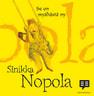 Sinikka Nopola - Se on myähästä ny