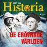 Allt om Historia - De erövrade världen