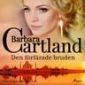 Barbara Cartland - Den förfärade bruden