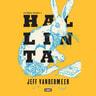 Jeff VanderMeer - Hallinta