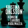 Kristina Ohlsson - Korkein tarjous kuolemasta