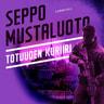 Seppo Mustaluoto - Totuuden kuriiri