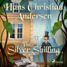 Hans Christian Andersen - The Silver Shilling