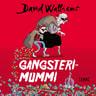 David Walliams - Gangsterimummi