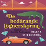 Helena Stjernström - De bedårande lögnerskorna