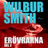 Wilbur Smith - Erövrarna del 2