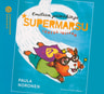 Supermarsu lentää Intiaan - äänikirja
