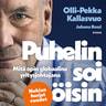 Olli-Pekka Kallasvuo ja Juhana Rossi - Puhelin soi öisin – Mitä opin globaalina yritysjohtajana