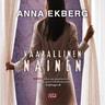 Anna Ekberg - Vaarallinen nainen