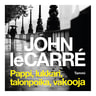 John Le Carré - Pappi, lukkari, talonpoika, vakooja