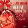 9 december: Het på gröten - en erotisk julkalender - äänikirja