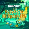 Ferly - Angry Birds: Kepposta kerrakseen