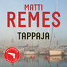 Matti Remes - Tappaja