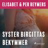 Syster Birgittas bekymmer - äänikirja