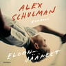 Alex Schulman - Eloonjääneet