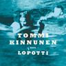 Tommi Kinnunen - Lopotti