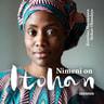 Kristiina Markkanen ja Itohan Okundaye - Nimeni on Itohan
