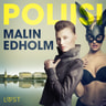 Malin Edholm - Poliisi - eroottinen novelli