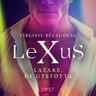 Virginie Bégaudeau - LeXuS: Lazare, De Utstötta - Erotisk dystopi