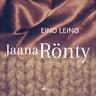 Eino Leino - Jaana Rönty