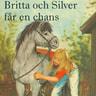 Lisbeth Pahnke - Britta och Silver får en chans