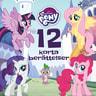 My Little Pony - 12 korta berättelser - äänikirja