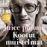 Harri Tuominen ja Waldemar Wallenius - Juice puhuu – Kootut muistelmat Vol I