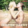 Tropisk värme - äänikirja