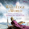 Damion Hunter - The Wall at the Edge of the World
