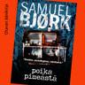 Samuel Bjørk - Poika pimeästä