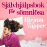 Mirjam Tapper - Självhjälpsbok för sömnlösa