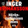 Inger Frimansson - Häränsydäminen mies