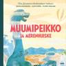 Muumipeikko ja Merenhuiske - äänikirja
