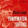 Väinö Linna - Tuntematon sotilas