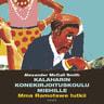 Alexander McCall Smith - Kalaharin konekirjoituskoulu miehille – Mma Ramotswe tutkii