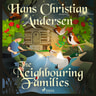 Hans Christian Andersen - The Neighbouring Families