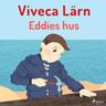 Viveca Lärn - Eddies hus