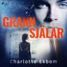 Charlotte Ekbom - Grannsjälar