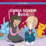 Line Kyed Knudsen - Liv och Emma: Emma sover över