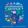 Marika Rosenborg ja Tarja Törmänen - Uusperheen käsikirja