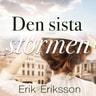 Erik Eriksson - Den sista stormen