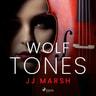 JJ Marsh - Wolf Tones