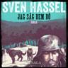 Sven Hassel - Jag såg dem dö