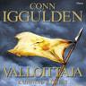 Conn Iggulden - Kunnian kentät – Valloittaja 3