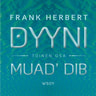 Frank Herbert - Dyyni. Toinen osa: Muad'Dib